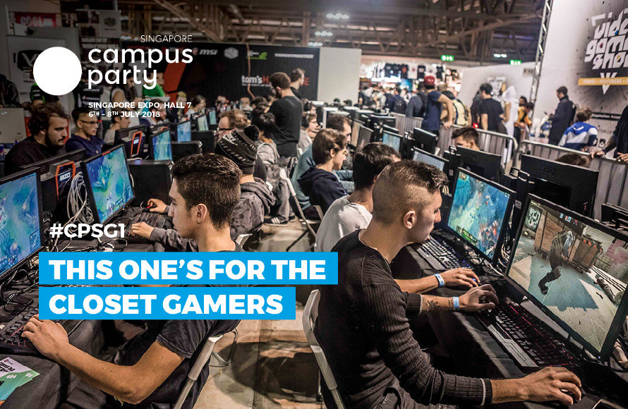 This One's For The Closet Gamers! – Campus Party Singapore